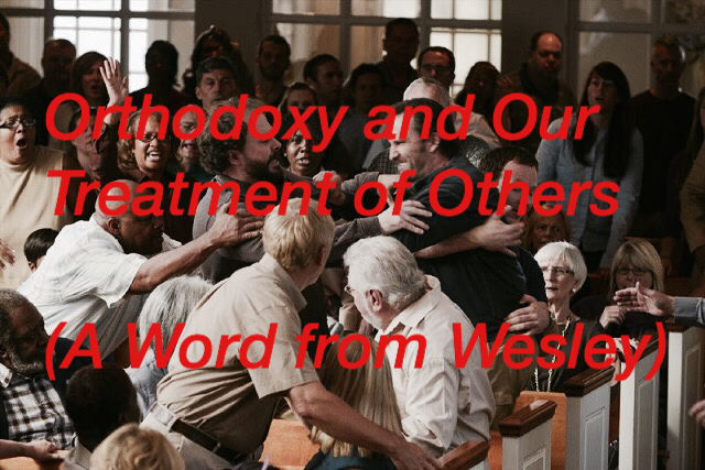 Orthodoxy and Our Treatment ofOthers